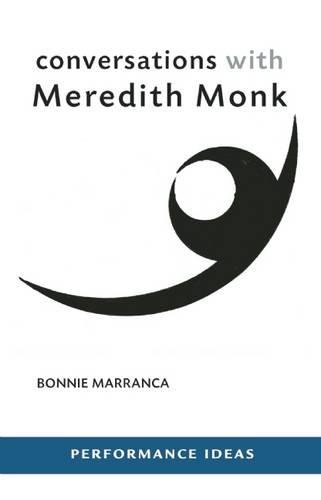 Conversations with Meredith Monk (Performance ()