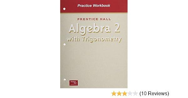 Amazon algebra 2 with trigonometry practice workbook amazon algebra 2 with trigonometry practice workbook 9780130533586 prentice hall books fandeluxe Gallery