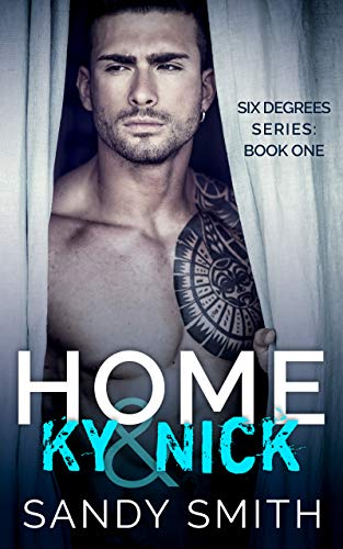 Home: Ky & Nick (Six Degrees Book 1) by [Smith, Sandy]