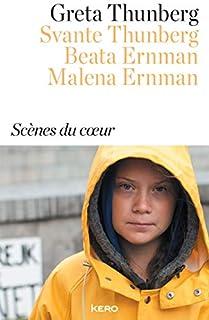 Scènes du coeur, Thunberg, Greta
