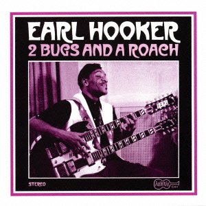 Two Bugs And A Roach Earl Hooker (Arhoolie Paper Sleeve)