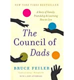 The Council of Dads: A Story of Family, Friendship & Learning How to Live (Paperback) - Common
