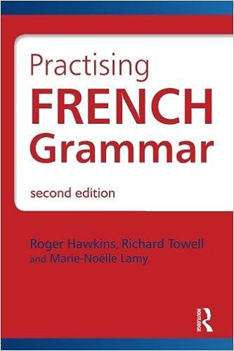En ligne téléchargement gratuit Practising French Grammar, Second Edition: A Workbook pdf ebook