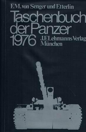 Taschenbuch Der Panzer 1976 (J.F. Lehmanns Verlag Munchen)
