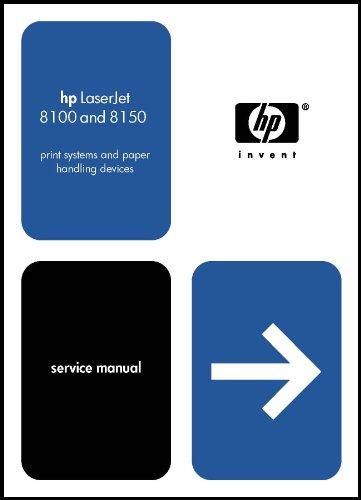- HP LaserJet Printer 8100/8150 Service Manual 844 pages