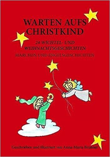 Warten aufs Christkind by Anna-Maria Brunner (2007-11-12)