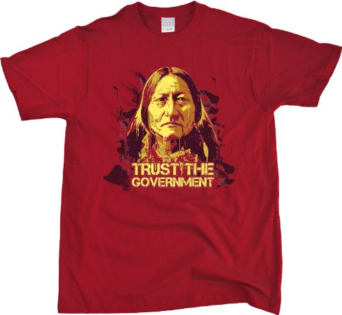 TRUST THE GOVERNMENT Unisex T-shirt Funny Libertarian Humor Tee