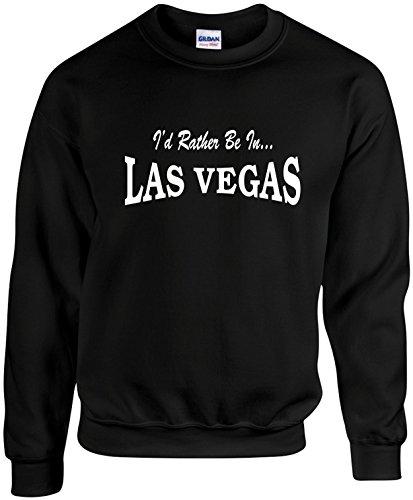 Adult Unisex Funny Crewneck Size M (I'd Rather BE in LAS Vegas) Sweatshirt