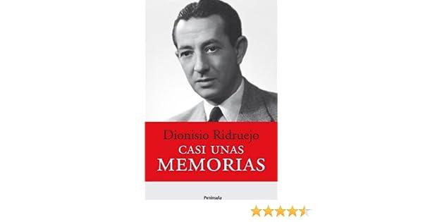 Casi unas memorias (ATALAYA): Amazon.es: Ridruejo, Dionisio: Libros