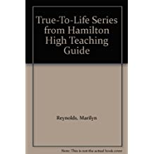 True-To-Life Series from Hamilton High Teaching Guide