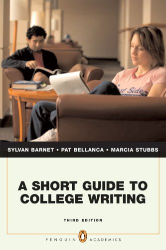 Short Guide to College Writing, A (Penguin Academics Series) (3rd Edition)