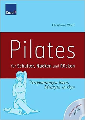Pilates für Schulter, Nacken und Rücken: Verspannungen lösen ...