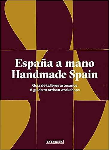 España a mano. Handmade Spain (Libros de Autor): Amazon.es: Autores Varios, Autores Varios: Libros