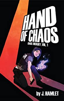 Hand of Chaos (Chaos Theology Book 1) by [Hamlet, J.]