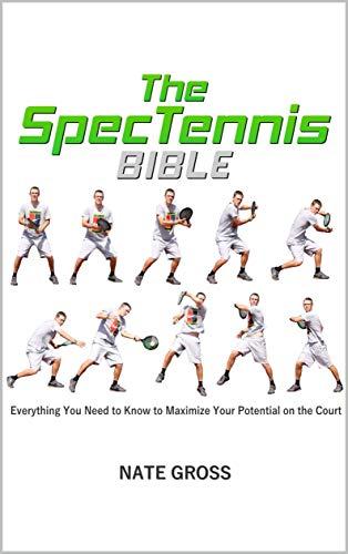 The Spec Tennis Bible por Nate Gross