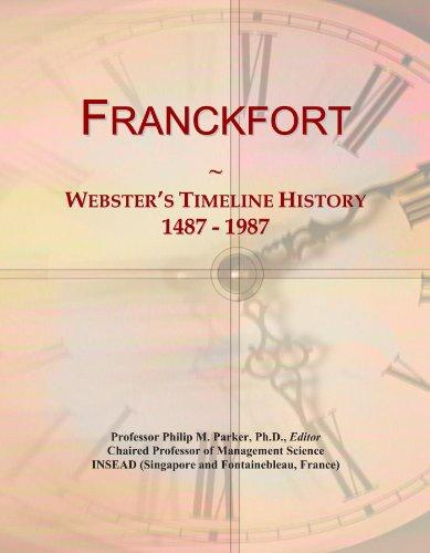 Franckfort: Webster's Timeline History, 1487 - 1987