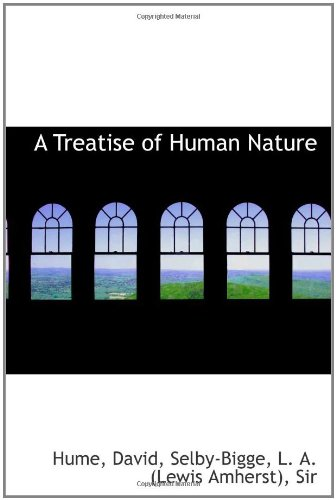 A Treatise of Human Nature by BiblioBazaar