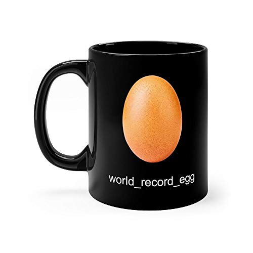 world record egg Mug 11oz Coffee Mug 11oz Ceramic Tea Cups 11 Ounce Coffee Mug Perfect Novelty Gift Mug Funny Gift Mug For Men, Women, Him, Her ()