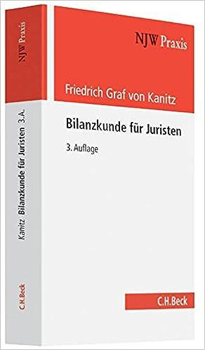 Bilanzkunde für Juristen - Friedrich Graf von Kanitz - Amazon.de: Bücher