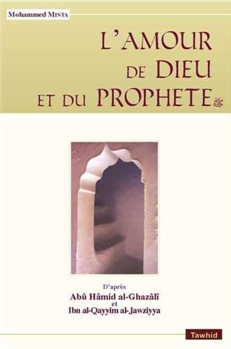 Amour de Dieu et du Propher (l')