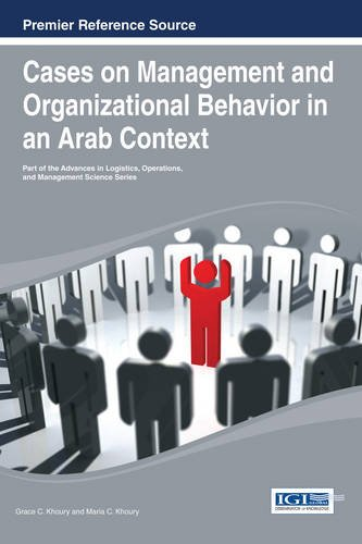 Cases on Management and Organizational Behavior in an Arab Context ) by Ingramcontent