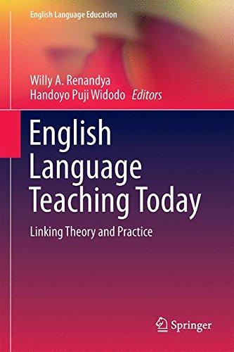 English Language Teaching Today: Linking Theory and Practice (English Language Education)