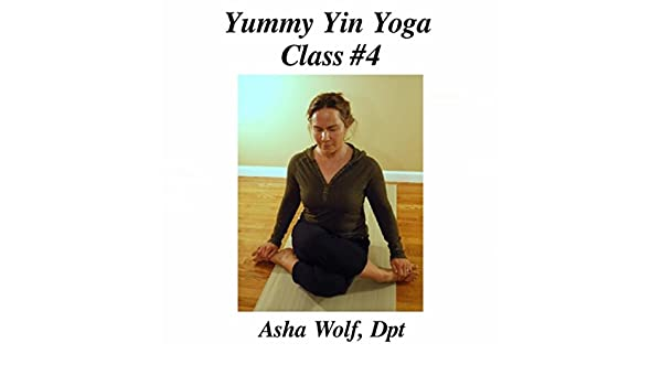 Yummy Yin Yoga Class #4 de Dpt Asha Wolf en Amazon Music ...