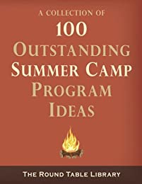100 Outstanding Summer Camp Program Ideas