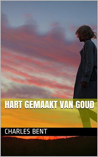 HART GEMAAKT VAN GOUD (Dutch -