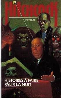 Histoires à faire pâlir la nuit par Hitchcock