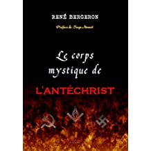 Le Corps Mystique de l'Antéchrist (French Edition)