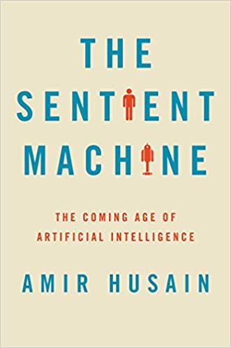 Amazon the sentient machine the coming age of artificial amazon the sentient machine the coming age of artificial intelligence ebook amir husain kindle store fandeluxe Gallery