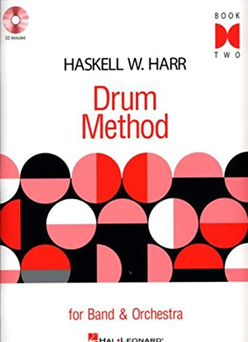 Haskell W. Harr Drum Method Book 2 Bk/CD For Band & Orchestra