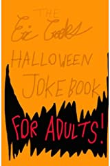 The Eric Crooks Halloween Joke Book For Adults Paperback