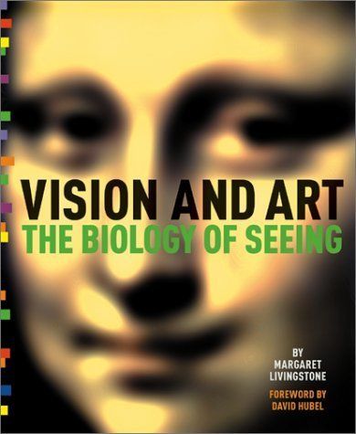 Vision and Art: The Biology of Seeing by Margaret Livingstone - Livingstone Shopping