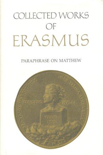 Paraphrase on the Gospel of Matthew: Volume 45 (Collected Works of Erasmus) Pdf