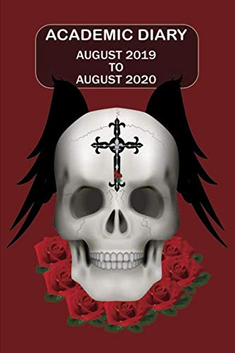 Academic Diary August 2019 To August 2020: Academic diary for the Student or Teacher/Lecturer/Tutor with lots added extras in Diary - Red Skull Cover (Skull 6