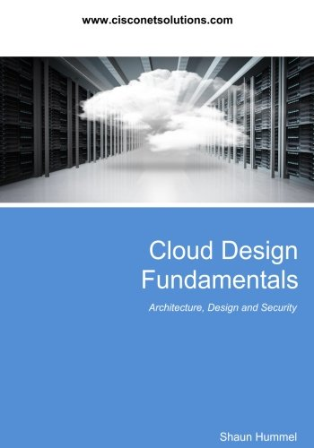 Cloud Design Fundamentals: Architecture and Deployment of Saas, VPS and AWS Cloud Solutions (Design Series)