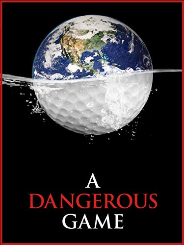- A Dangerous Game
