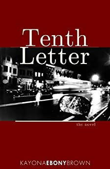 Tenth Letter by [Brown, Kayona]