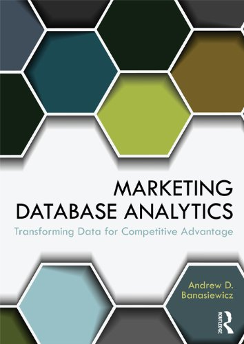 Marketing Database Analytics: Transforming Data for Competitive Advantage ()