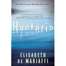 Hysteria: A Novel