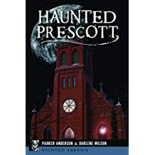Haunted Prescott