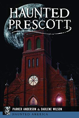 Haunted Prescott (Haunted ()