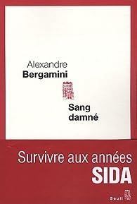 Sang damné par Alexandre Bergamini