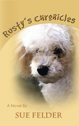 Book: Rusty's Chronicles by Sue Felder
