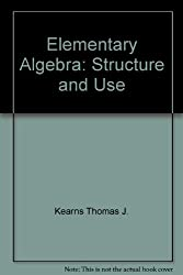 Elementary Algebra: Structure and Use