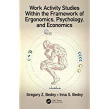 Work Activity Studies Within the Framework of Ergonomics, Psychology, and Economics