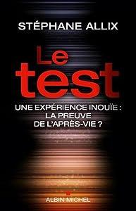 vignette de 'Le test (Stéphane Allix)'