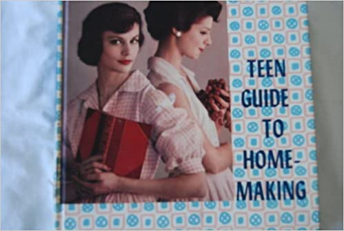 Teen guide to homemaking